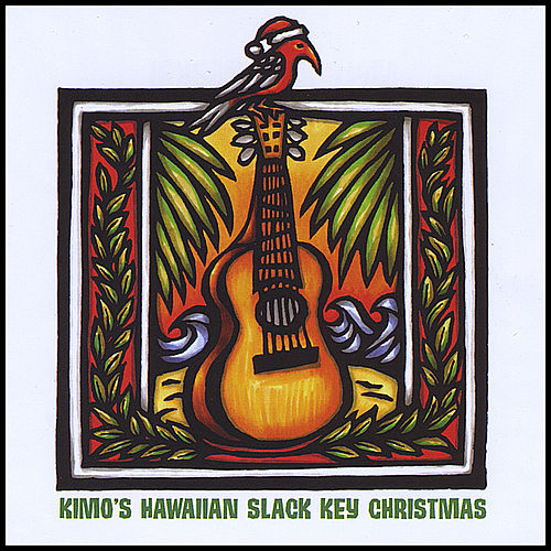Kimo's Hawaiian Slack Key Christmas de Jim