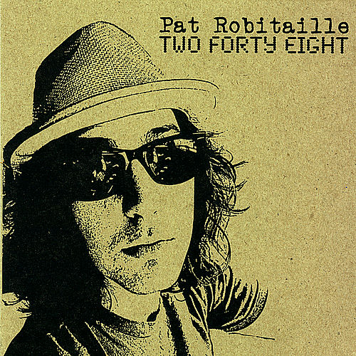 Two Forty Eight de Pat Robitaille