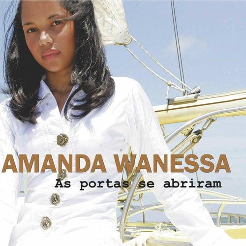 As Portas Se Abriram by Amanda Wanessa