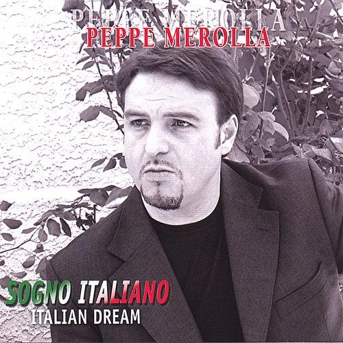 Sogno Italiano (Italian Dream) de Peppe Merolla