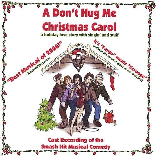 A Don't Hug Me Christmas Carol de Phil