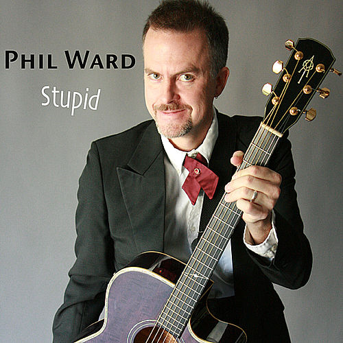 Stupid by Phil Ward