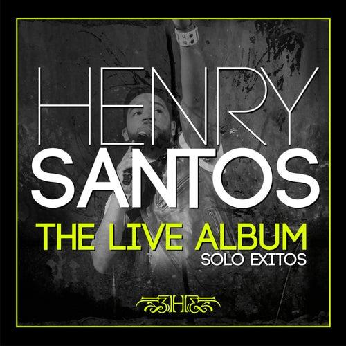 The Live Album Sólo Éxitos de Henry Santos