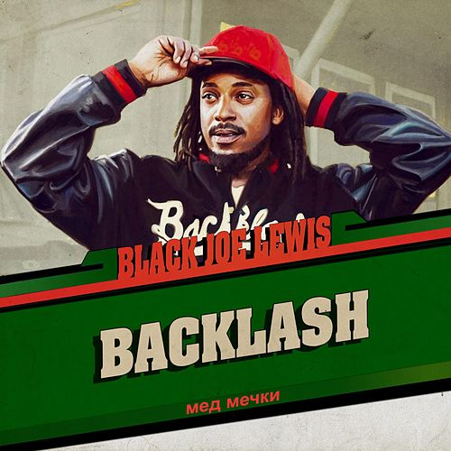 Backlash de Black Joe Lewis
