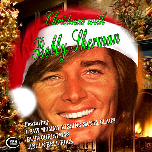 Christmas With Bobby Sherman by Bobby Sherman