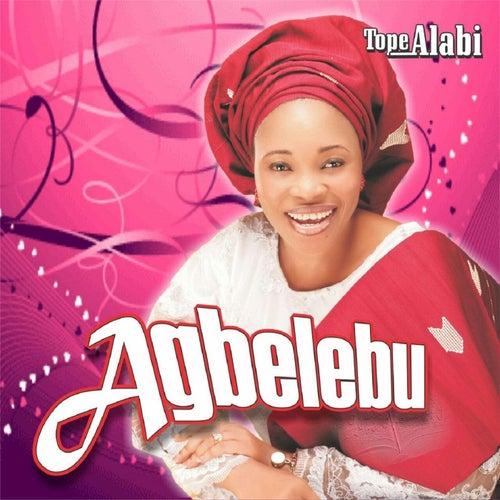Agbelebu by Tope Alabi