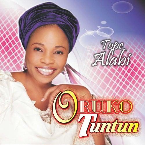 Oruko Tuntun by Tope Alabi