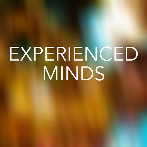 Experienced Minds by Various Artists