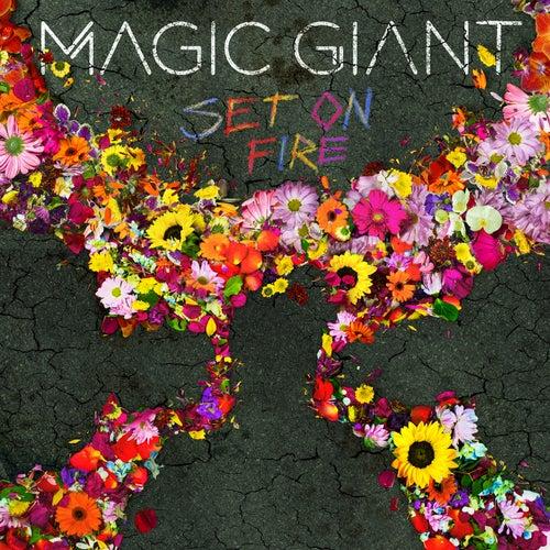 Set On Fire von Magic Giant