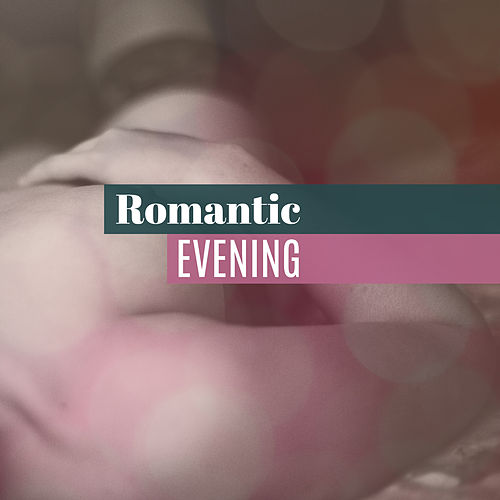 Romantic Evening – Soothing Music for Two, Classical Jazz Guitar, Sensual Piano, Mellow Jazz, Relaxation Music for Lovers de Acoustic Hits