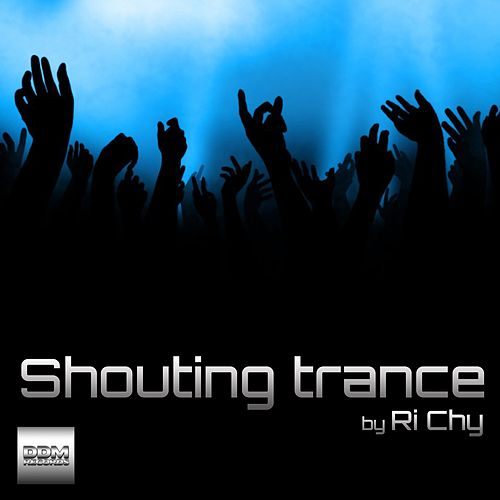 Shouting Trance by Richy Snyder