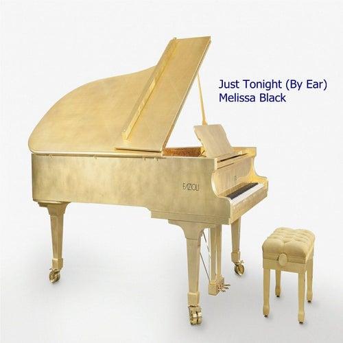 Just Tonight (By Ear) de Melissa Black