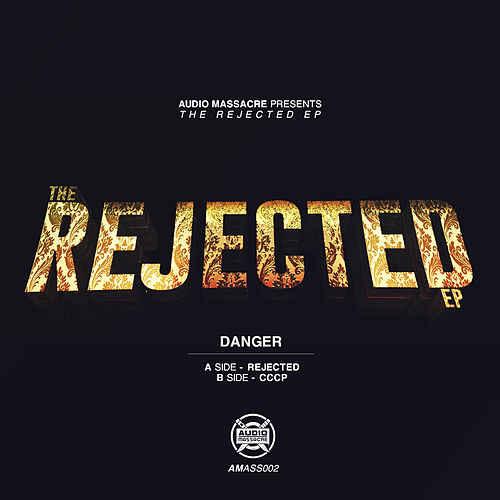 Rejected de Danger