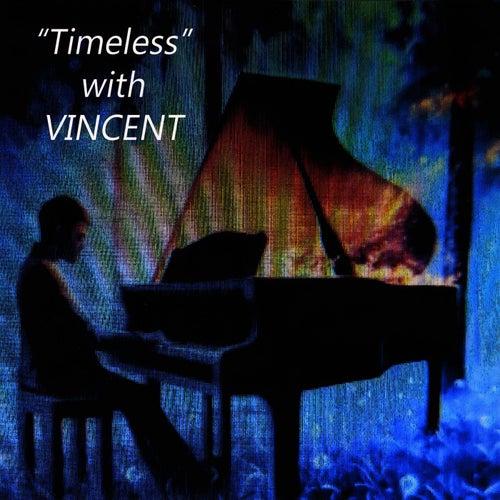Timeless von Vincent