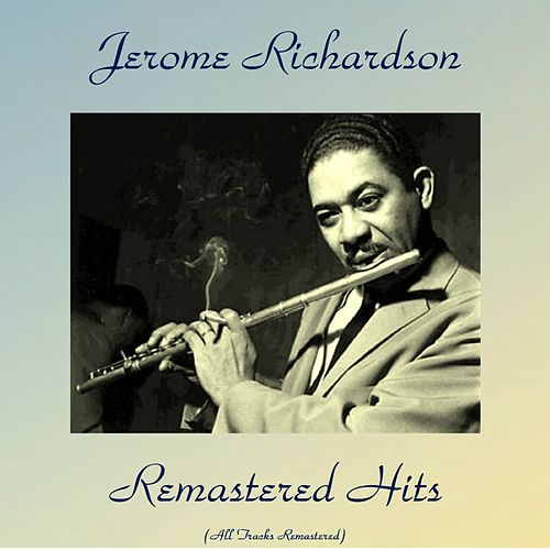 Remastered Hits (Remastered 2017) de Jerome Richardson