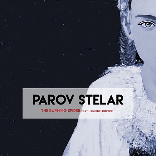 The Burning Spider by Parov Stelar