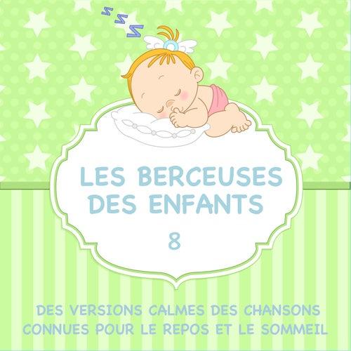 Les berceuses des enfants - Des versions calmes des chansons connues pour le repos et le sommeil, Vol. 8 de Judson Mancebo