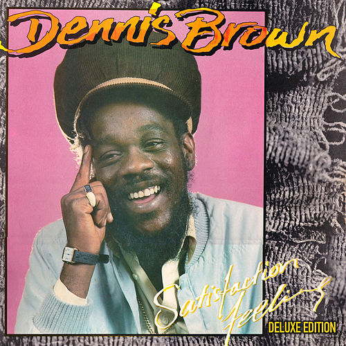 Satisfaction Feeling: Deluxe Edition by Dennis Brown