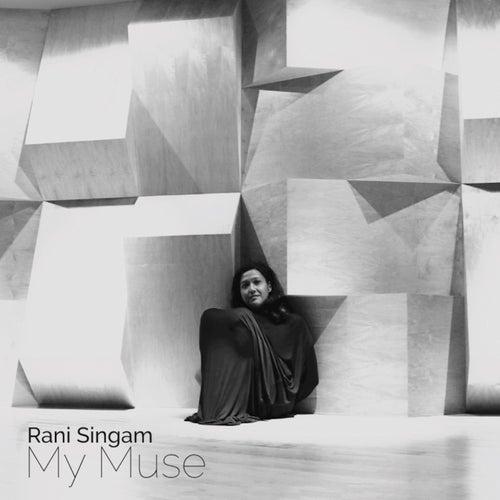 My Muse de Rani Singam