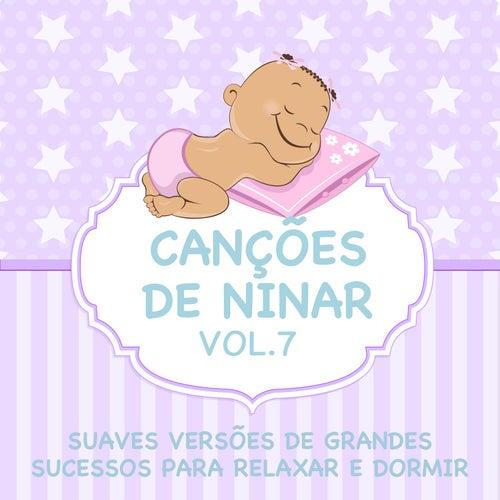 Canções de Ninar - Suaves Versões de Grandes Sucessos para Relaxar e Dormir, Vol. 7 de Judson Mancebo