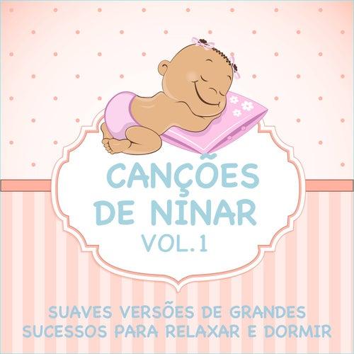 Canções de Ninar - Suaves Versões de Grandes Sucessos para Relaxar e Dormir, Vol. 1 de Judson Mancebo
