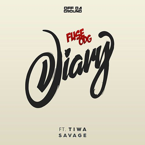 Diary (feat. Tiwa Savage) by Fuse ODG