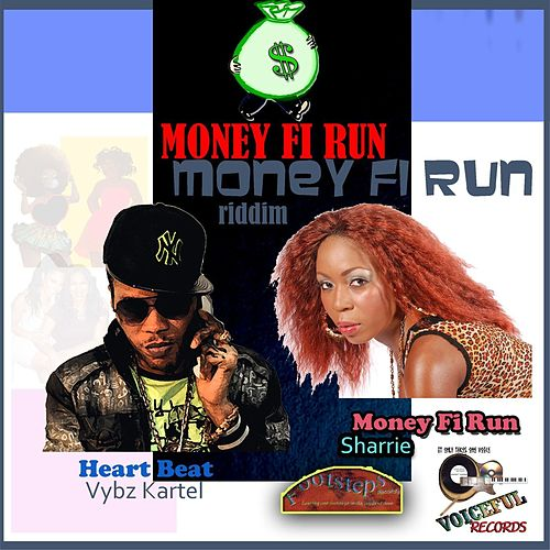 Money Fi Run Riddim by Various Artists