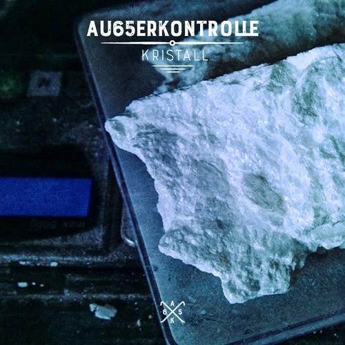 Kristall von AK Ausserkontrolle