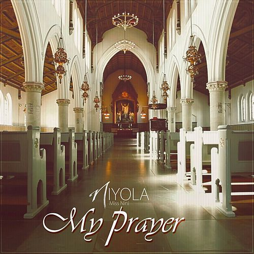 My Prayer von Niyola