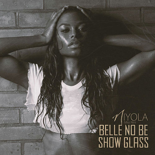 Belle No Be Show Glass von Niyola