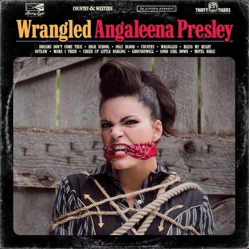 Wrangled by Angaleena Presley
