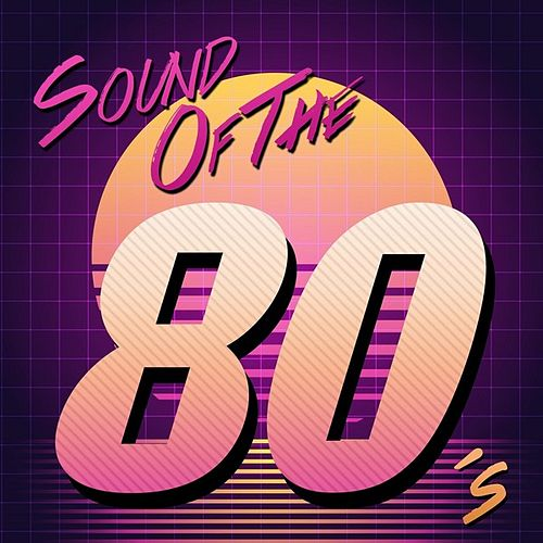 Sound of the 80's fra Various Artists