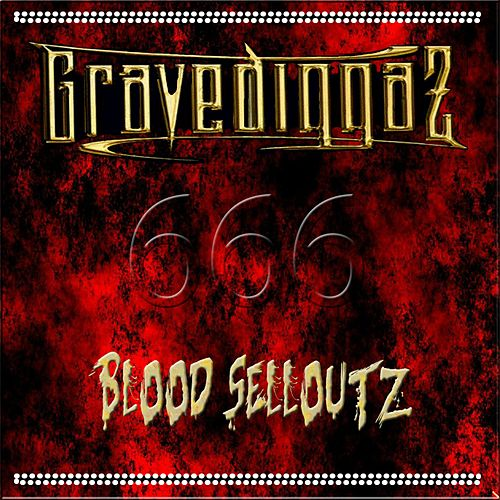 Blood Selloutz von Gravediggaz