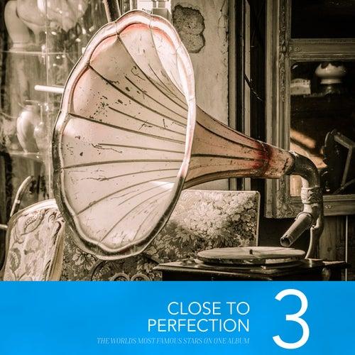 Close To Perfection, Vol. 3 de Various Artists