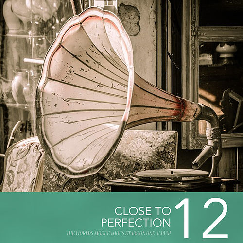 Close To Perfection, Vol. 12 by Various Artists