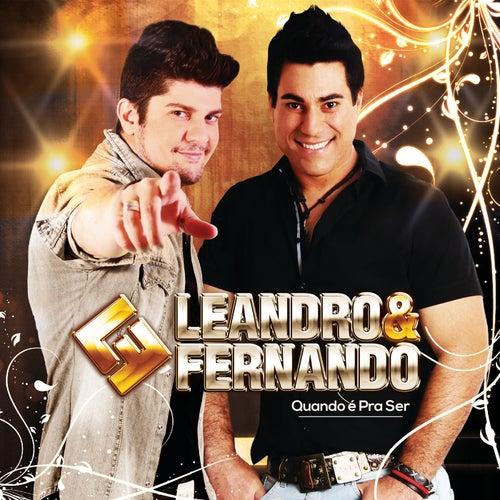 Quando É pra Ser de Leandro e Fernando