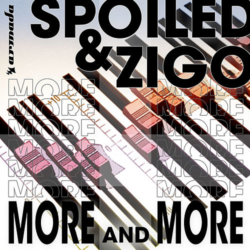 spoiled and zigo more and more