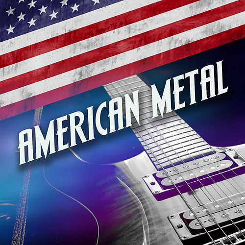 American Metal by Various Artists