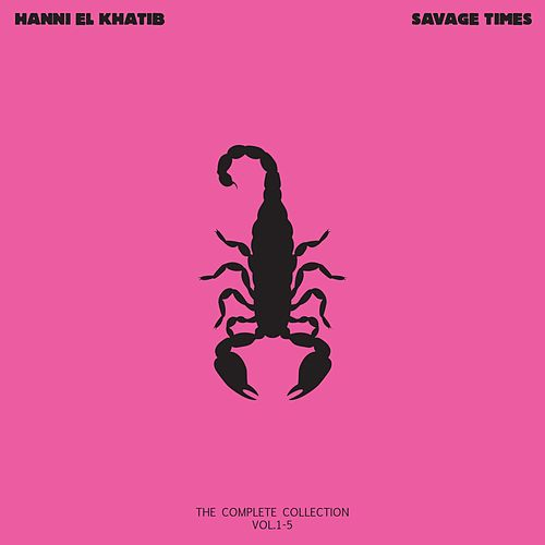 Savage Times by Hanni El Khatib