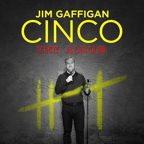 Cinco de Jim Gaffigan