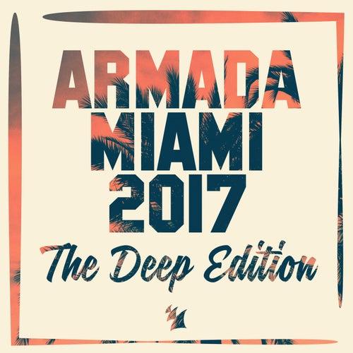 Armada Miami 2017 (The Deep Edition) von Various Artists
