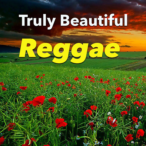 Truly Beautiful Reggae von Various Artists