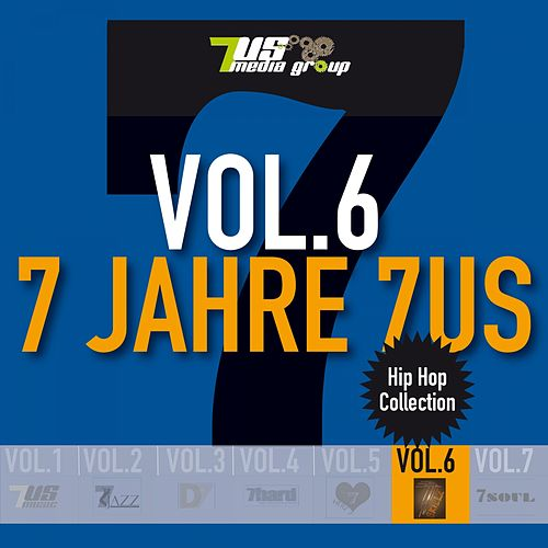 7 Jahre 7us, Vol. 6 by Various Artists
