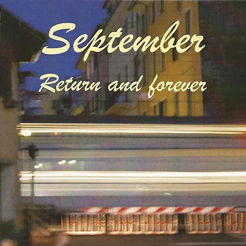 Return and Forever von September