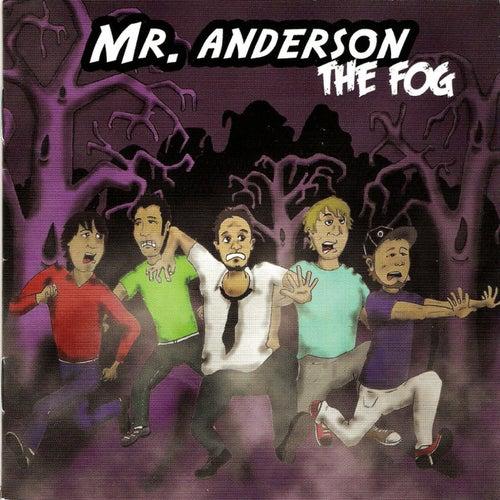 The Fog von Mr. Anderson