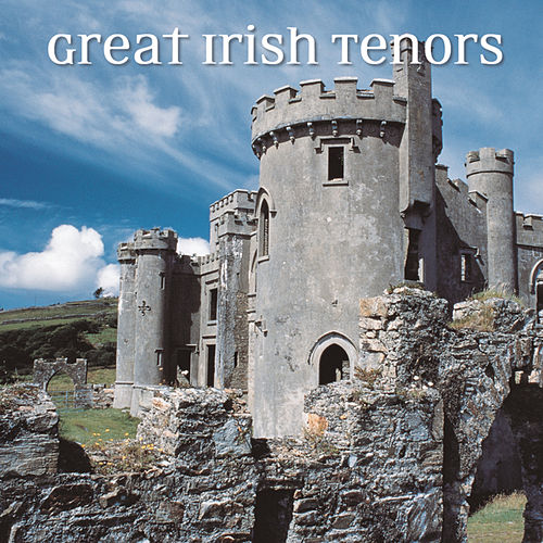 Great Irish Tenors by Robert White