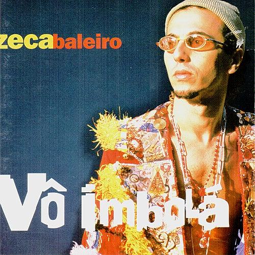 Vô Imbolá von Zeca Baleiro
