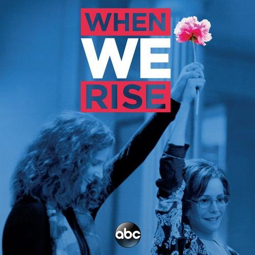 When We Rise (Original Television Soundtrack) de Various Artists