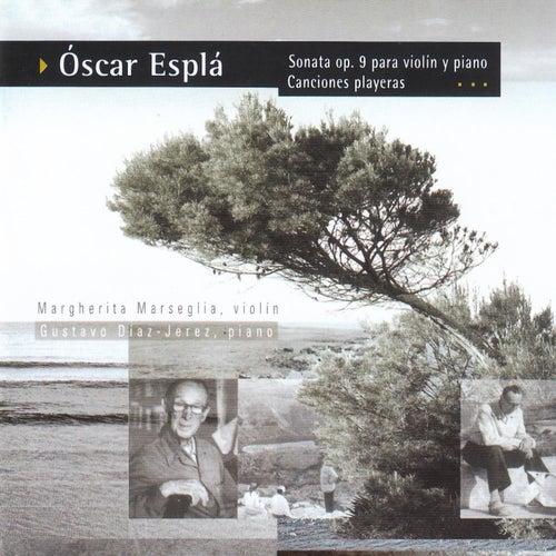 Óscar Esplá: Canciones Playeras - Sonata, Op. 9 for Violin and Piano de Gustavo Díaz Jerez