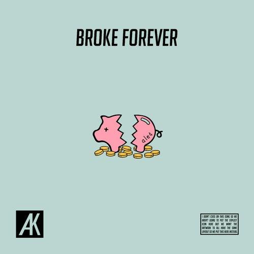 Broke Forever de Alec King
